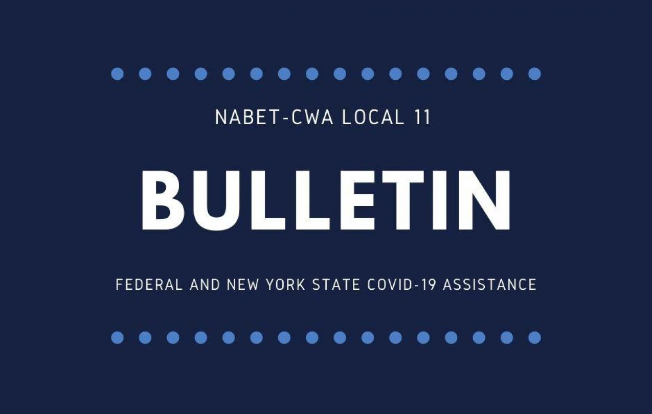 Bulletin - Federal and NYS COVID 19 Assistance