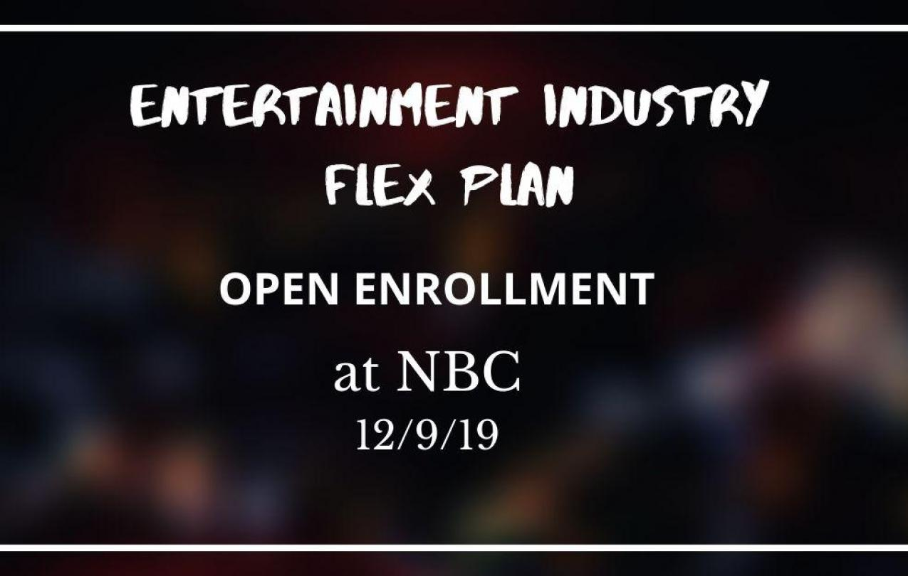 Entertainment Industry Flex Plan Open Enrollment at NBC