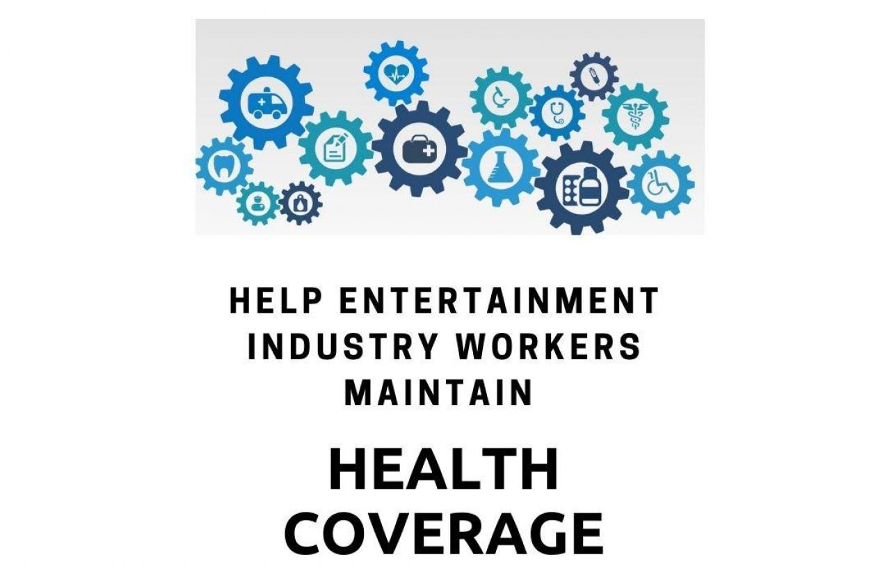 Help Entertainment Industry Workers Maintain Health Coverage