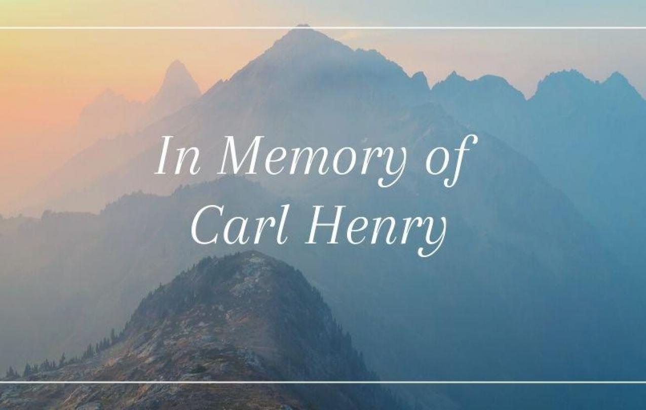 In Memory of Carl Henry