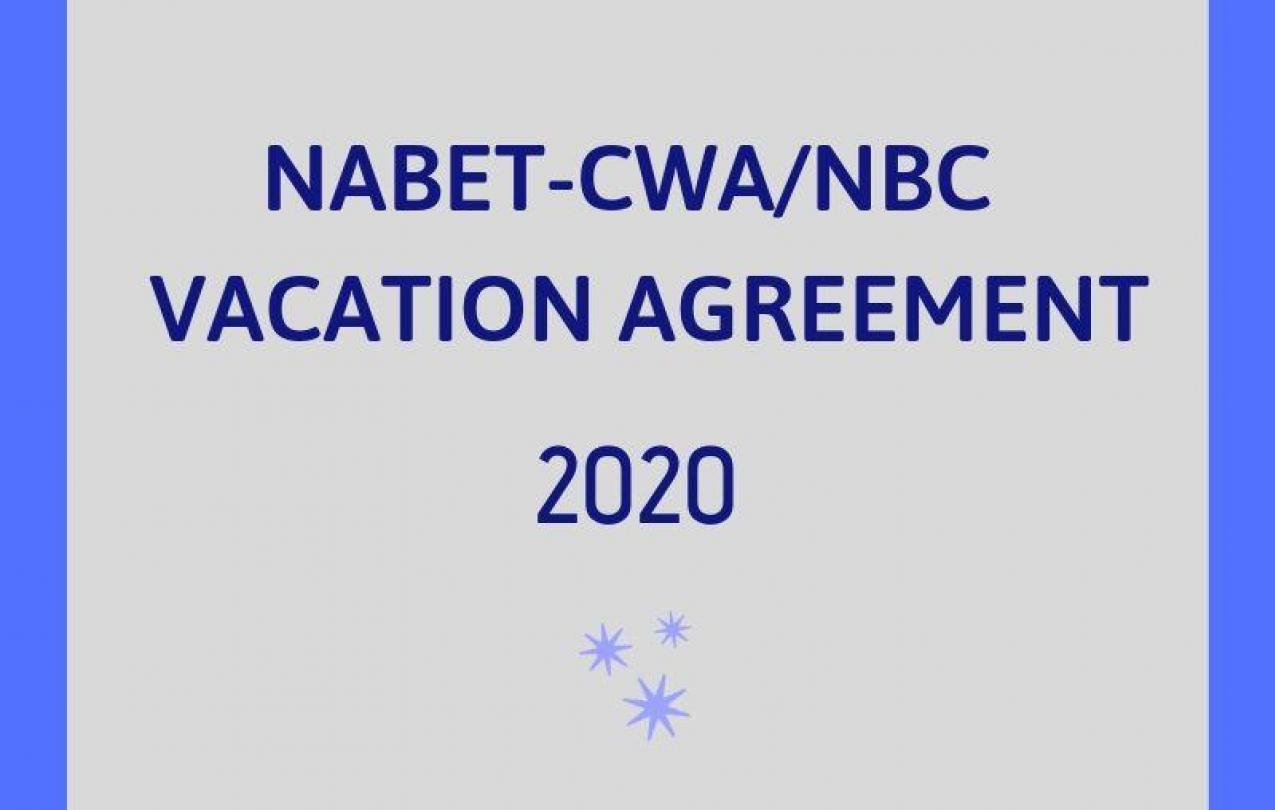 NABET-CWA / NBC 2020 Vacation Agreement