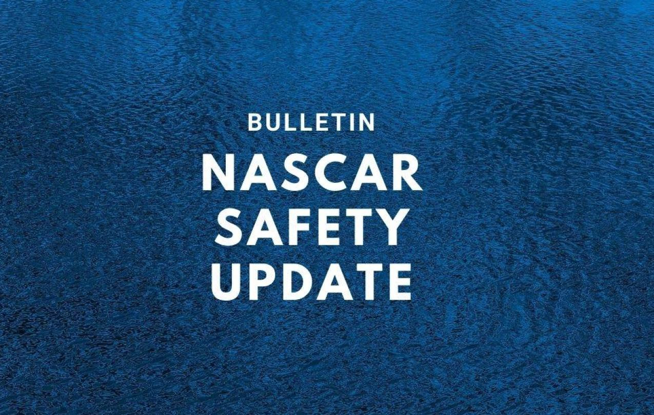 NASCAR Safety Update