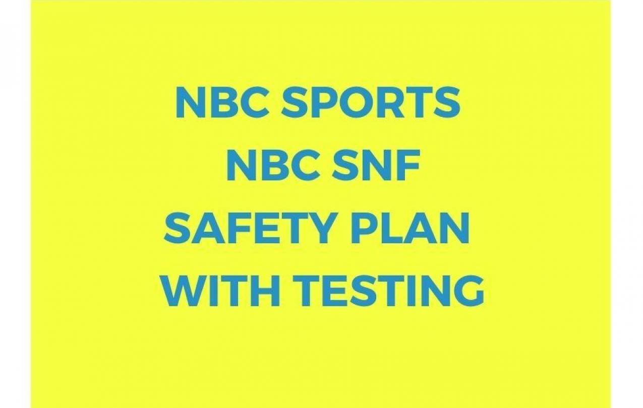 NBC Sports - SNF Safety Plan with Testing