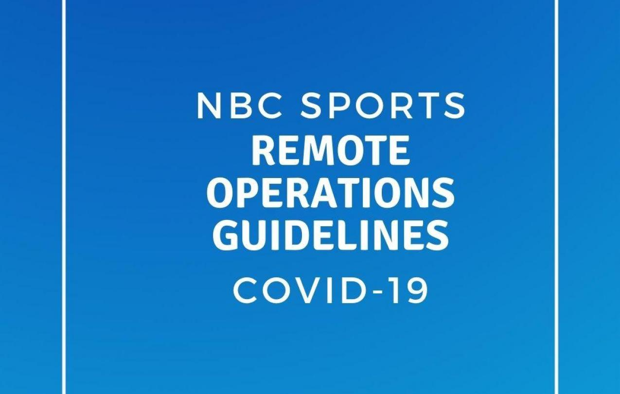 NBC Sports Remote Operations Guidelines COVID-19