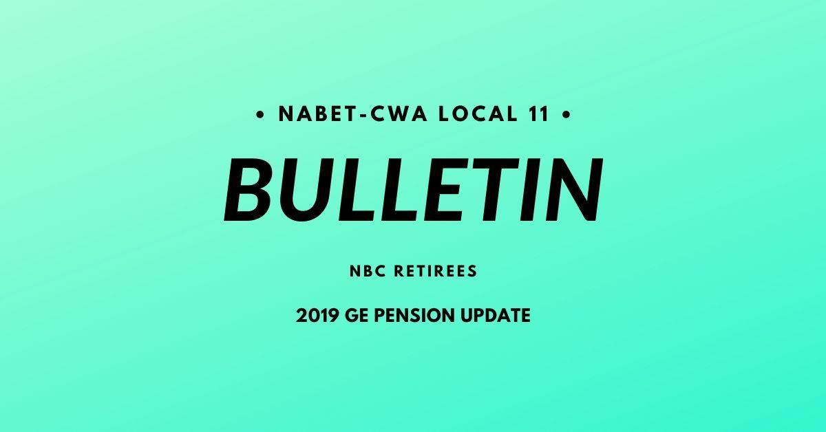 Bulletin - 2019 GE Pension Update