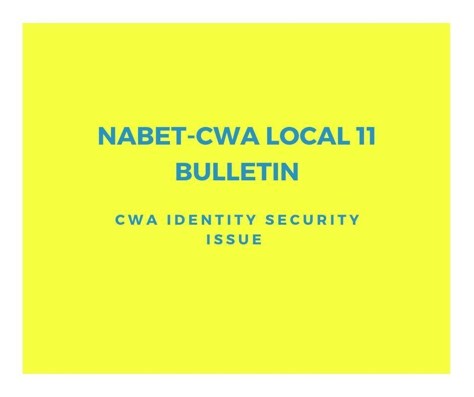 Bulletin - CWA Identity Security Issue