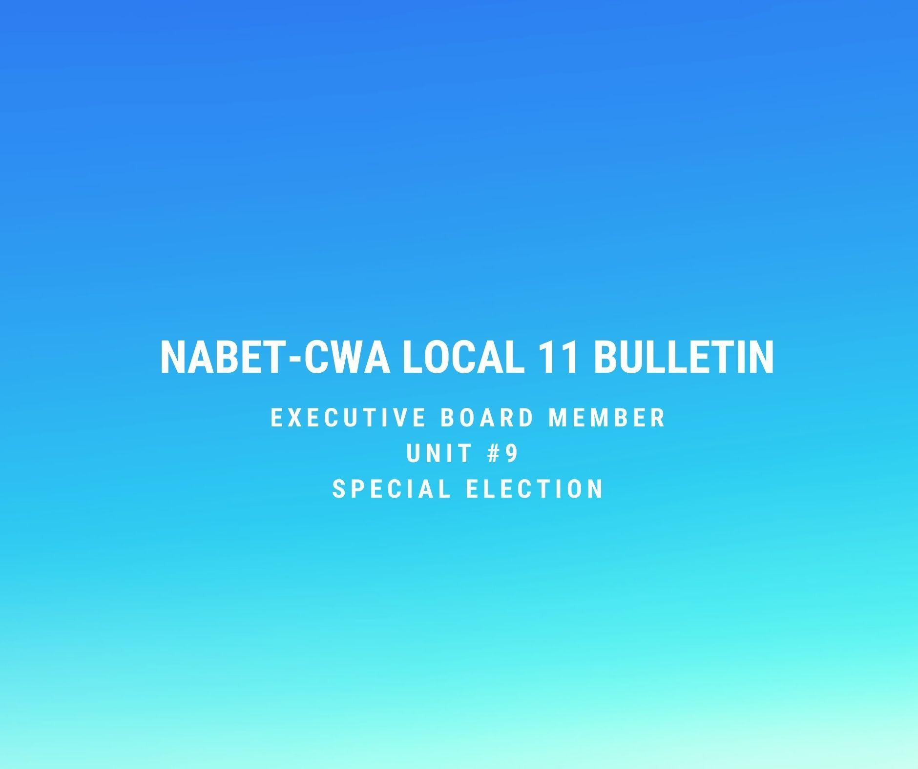 Special Election for Executive Board Member Unit #9