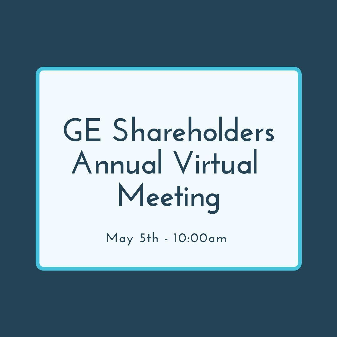 GE Shareholders Annual Virtual Meeting