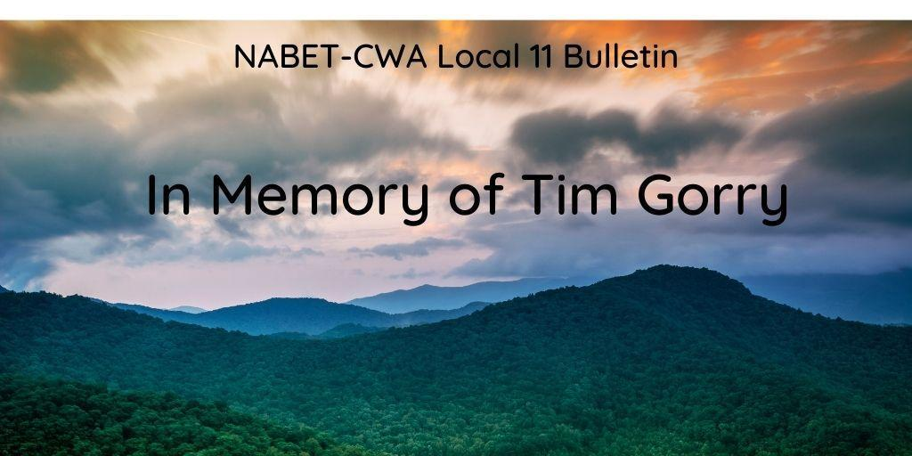 NABET-CWA Local 11 Bulletin - Mourning the Loss of Tim Gorry