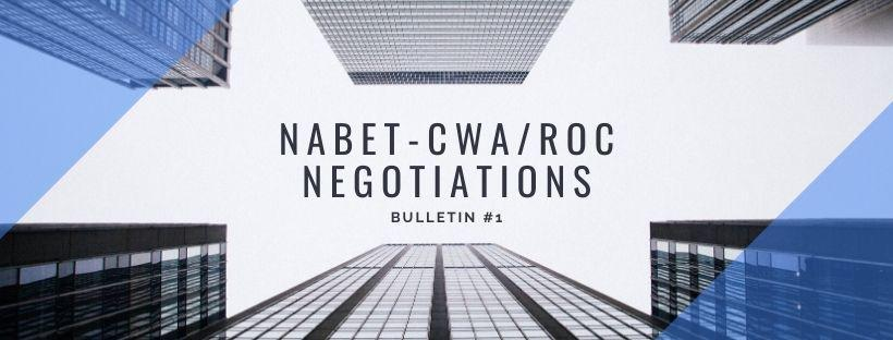 NABET-CWA/ROC NEGOTIATIONS